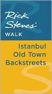 download Rick Steves' Walk : Istanbul Old Town Backstreets book