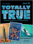 download Totally True : Building Vocabulary Through Reading book