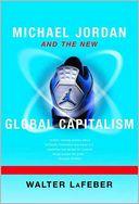 download Michael Jordan and the New Global Capitalism book