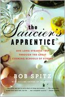 The Saucier's Apprentice by Bob Spitz: Book Cover
