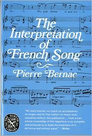 The Interpretation of French Song: Translations of Song Texts, by Winifred Radford