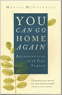 download You Can Go Home Again : Reconnecting with Your Family book