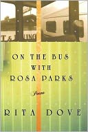 On the Bus with Rosa Parks by Rita Dove: Book Cover