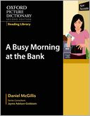 download Oxford Picture Dictionary Reading Library : A Busy Morning at the Bank book