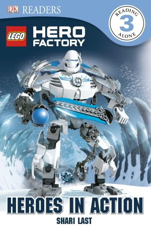 DK Readers, Level 3: LEGO Hero Factory: Heroes in Action