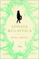 Sonata Mulattica by Rita Dove: Book Cover
