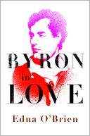 download Byron in Love : A Short Daring Life book