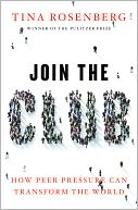 download Join the Club : How Peer Pressure Can Transform the World book