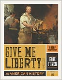 Give Me Liberty! by Eric Foner: Book Cover