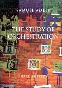 The Study of Orchestration by Samuel Adler: Book Cover