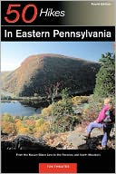 50 Hikes in Eastern Pennsylvania by Tom Thwaites: Book Cover