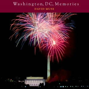 Washington, DC, Memories