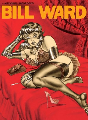 Epub ebook download free Pin-Up Art of Bill Ward 9781560977872 in English by Alex Chun, Jacob Covey