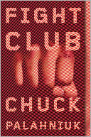 Fight Club by Chuck Palahniuk: NOOK Book Cover