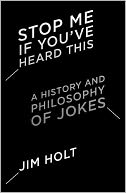 Stop Me If You've Heard This by Jim Holt: NOOK Book Cover