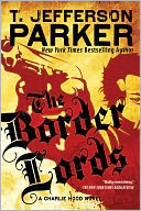 The Border Lords (Charlie Hood Series #4) by T. Jefferson Parker: NOOK Book Cover