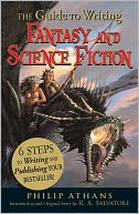 The Guide to Writing Fantasy and Science Fiction by Philip Athans: NOOK Book Cover