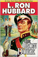 The Iron Duke by L. Ron Hubbard: NOOK Book Cover