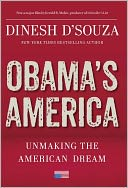 Obama's America by Dinesh D'Souza: NOOK Book Cover