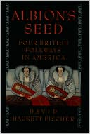 Albion's Seed by David Hackett Fischer: Book Cover