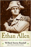 Ethan Allen by Willard Sterne Randall: Book Cover
