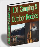 download <b>101</b> camping &amp; outdoor recipes