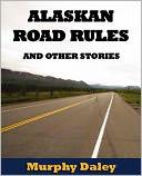 download Alaskan Road Rules book
