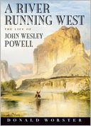 A River Running West by Donald Worster: Book Cover