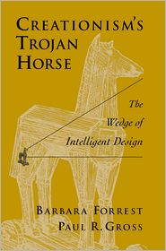 Creationism's Trojan Horse by Barbara Forrest: Book Cover