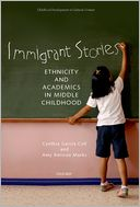 download Immigrant Stories : Ethnicity and Academics in Middle Childhood book