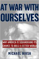 At War with Ourselves by Michael Hirsh: Book Cover