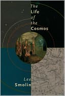 The Life of the Cosmos by Lee Smolin: Book Cover