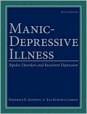 download Manic-Depressive Illness : Bipolar Disorders and Recurrent Depression book