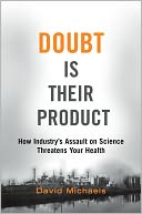 download doubt is their product : how ındustry's <b>assault</b> on scie