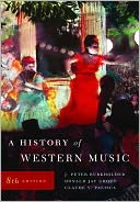 History of Western Music by J. Peter Burkholder: Book Cover