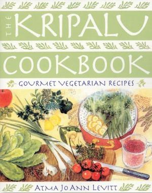Kripalu Cookbook: Gourmet Vegetarian Recipes