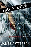 Nevermore -- FREE PREVIEW EDITION (The First 16 Chapters) by James Patterson: NOOK Book Cover