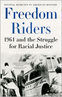 download Freedom Riders : 1961 and the Struggle for Racial Justice book
