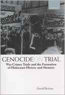 download Genocide on Trial : War Crimes Trials and the Formation of Holocaust History and Memory book