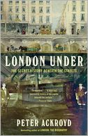 London Under by Peter Ackroyd: Book Cover