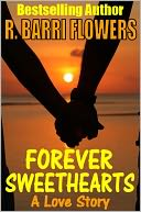 Forever Sweethearts by R. Barri Flowers: NOOK Book Cover