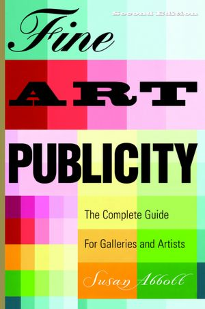 Fine Art Publicity The Complete Guide for Galleries and Artists cover