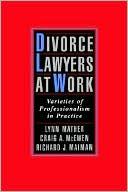 download Divorce Lawyers at Work : Varieties of Professionalism in Practice book