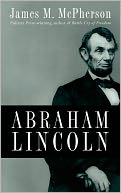 Abraham Lincoln by James M. McPherson: Book Cover
