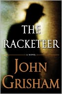 The Racketeer by John Grisham: Book Cover