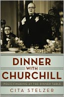Dinner with Churchill by Cita Stelzer: Book Cover