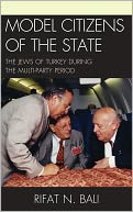 download model citizens of the state : the jews of turkey during