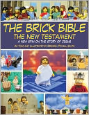 The Brick Bible by Brendan Powell Smith: Book Cover