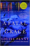 A Fatal Grace (Armand Gamache Series #2) by Louise Penny: NOOK Book Cover