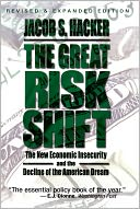 The Great Risk Shift by Jacob S. Hacker: Book Cover